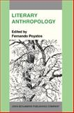 Literary Anthropology : A New Interdisciplinary Approach to People, Signs and Literature, , 902722059X