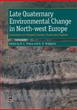 Late Quaternary Environmental Change in North-West Europe : Excavations at Holywell Coombe, South-East England, , 9401060592