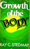 Growth of the Body, Ray Stedman, 0884490599