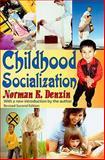 Childhood Socialization, Denzin, Norman K., 1412810590