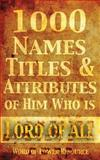 1000 Names, Titles, and Attributes of Him Who Is Lord of All, Word of Ministries, 1496140591