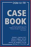 DSM-IV-TR Casebook : A Learning Companion to the Diagnostic and Statistical Manual of Mental Disorders, Text Revision, Robert L. Spitzer, Mariam Gibbon, Andrew E. Skodol, Michael B. First First, 1585620599