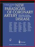 New Paradigms of Coronary Artery Disease : Hibernation, Stunning, Ischemic Preconditioning, , 3798510598