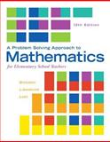 A Problem Solving Approach to Mathematics for Elementary School Teachers Plus MyMathLab -- Access Card Package, Billstein, Rick and Libeskind, Shlomo, 0321990595