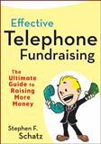Effective Telephone Fundraising, Stephen F. Schatz, 0470560592