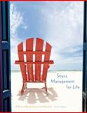 Stress Management for Life : A Research-Based Experiential Approach, Olpin, Michael and Hesson, Margie, 1305120590