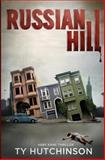 Russian Hill, Ty Hutchinson, 1493540599