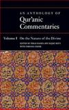 An Anthology of Qur'anic Commentaries : On the Nature of the Divine, Feras Hamza, Sajjad Rizvi, Farhana Mayer, 0199600597