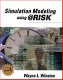 Simulation Modeling Using @RISK : Updated for Version 4, Winston, Wayne L., 053438059X