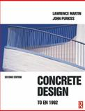 Concrete Design to En 1992, Martin, Lawrence and Purkiss, John A., 0750650591
