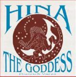 Hina, the Goddess, Dietrich Varez, 0912180595