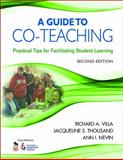 A Guide to Co-Teaching : Practical Tips for Facilitating Student Learning, Thousand, Jacqueline S., 1412960592