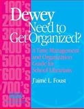 Dewey Need to Get Organized? 9781586830595