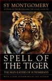 Spell of the Tiger, Sy Montgomery, 160358059X