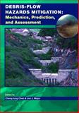 Debris-Flow Hazards Mitigation : Mechanics, Prediction, and Assessment, Cheng-lung Chen, Jon J. Major, 9059660595