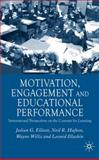 Motivation, Engagement and Educational Perfomance : International Perspectives on the Contexts of Learning, Willis, Wayne and Hufton, Neil R., 0333920597