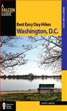 Best Easy Day Hikes Washington, D. C., Louise Baxter, 0762760591