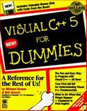 Visual C++ 5 for Dummies, Hyman, Michael and Arnson, Robert, 0764500597