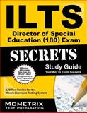 ILTS Director of Special Education (180) Exam Secrets Study Guide : ILTS Test Review for the Illinois Licensure Testing System, ILTS Exam Secrets Test Prep Team, 1627330593
