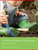 Promoting Children's Wellbeing : Policy and Practice, Collins, Janet, 1847420591