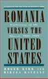 Romania Versus the United States 9780312120597