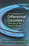 An Introduction to Differential Geometry, Eisenhart, Luther Pfahler, 0486780597