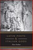 Latin Poets and Italian Gods, Fantham, Elaine, 1442640596