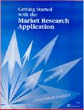 Getting Started with the Market Research Application, SAS Institute, 1580250599