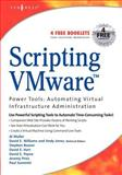 Scripting VMware Power Tools : Automating Virtual Infrastructure Administration, Muller, Al, 1597490598