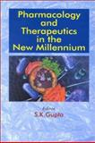 Pharmacology and Therapeutics in the New Millennium, , 0792370597
