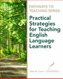 Practical Strategies for Teaching English Language Learners, Curtin, Ellen and National Center for Education Information Staff, 013513059X