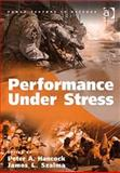 Performance under Stress, Peter A. Hancock and James L. Szalma, 0754670597