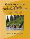Genealogy of the Anglo-Norman Lynches, Paul McNulty, 1492810592