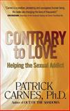 Contrary to Love, Patrick Carnes, 1568380593