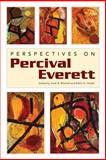 Perspectives on Percival Everett, , 1628460598