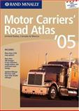 Atlas 2005 Motor Carriers' Road Atlas, Road Atlas Staff, 0528900609