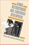 Global Restructuring and Territorial Development, , 0803980604