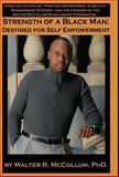 Strength of a Black Man, Walter R. McCollum, 0979140609