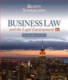 Business Law and the Legal Environment, Standard Edition, Beatty, Jeffrey F. and Samuelson, Susan S., 1111530602
