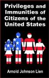 Privileges and Immunities of Citizens of the United States, Johnson-Lien, Arnold, 1410200604