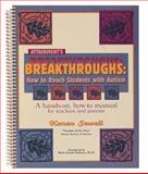 Breakthroughs : How to Teach Students with Autism, Sewell, Karen, 1578610605