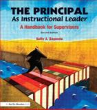 The Principal As Instructional Leader, Sally J. Zepeda, 1596670606