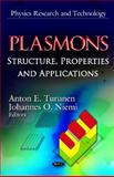 Plasmons : Structure, Properties and Applications, Turunen, Anton E. and Niemi, Johannes O., 1621000605