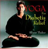 Yoga for Diabetes Relief, Bharat Thakur, 8183280609
