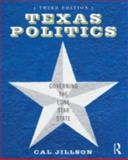 Texas Politics : Governing the Lone Star State, Jillson, Cal, 0415890608