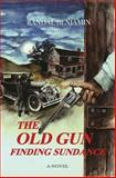 The Old Gun, Randal Benjamin, 0615940609
