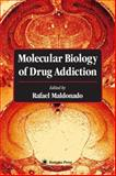 Molecular Biology of Drug Addiction, , 1588290603