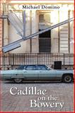 Cadillac on the Bowery, Michael Domino, 1605940607