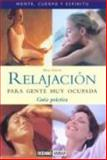 Relajacion Para Gente Muy Ocupada, Maria Gimenez Bosch and Shia Green, 8475560601
