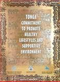 Tonga Commitment to Promote Healthy Lifestyles and Supportive Environment, WHO Regional Office For the Western Pacific Staff, 9290610603